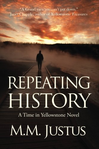9781492270300: Repeating History: A Time in Yellowstone Novel