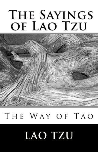 9781492270973: The Sayings Of Lao Tzu