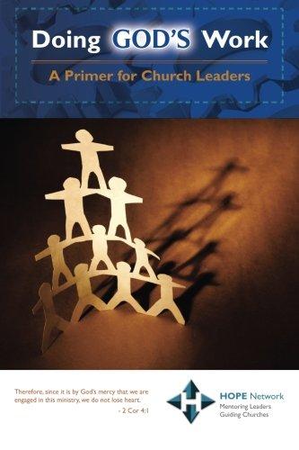 9781492272182: Doing God's Work: A Primer for Church Leaders