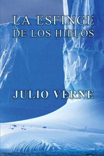9781492272267: La esfinge de los hielos (Spanish Edition)
