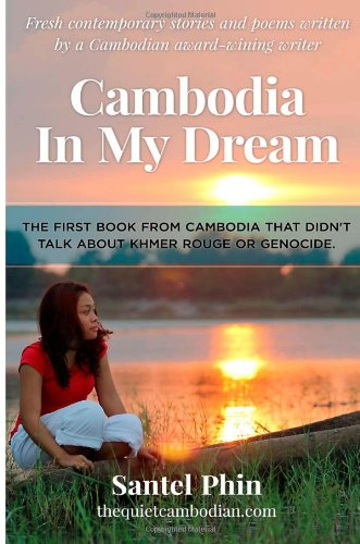 9781492273875: Cambodia In My Dream: Short Stories & Poems