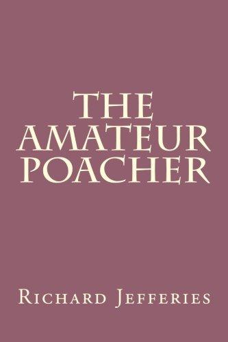 9781492275480: The Amateur Poacher