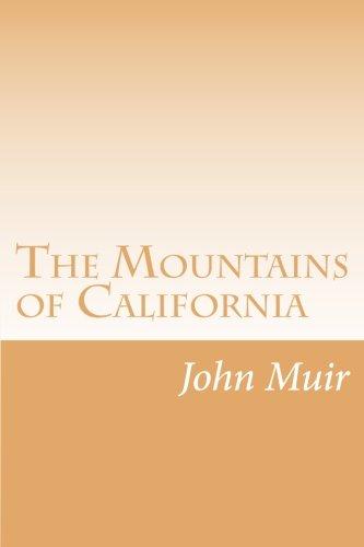9781492276579: The Mountains of California