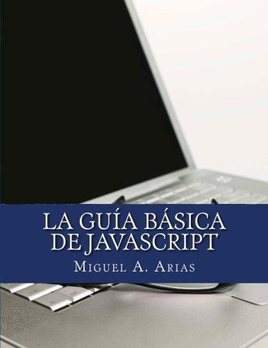 9781492278009: La Guía Básica de JavaScript (Spanish Edition)