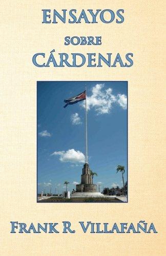 9781492279440: Ensayos sobre Cárdenas (Spanish Edition)