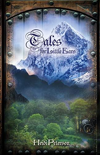 Tales for Little Ears: Peterson, Heidi