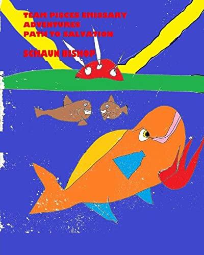 9781492283157: Team Pisces Emissary Adventures: Path To Salvation