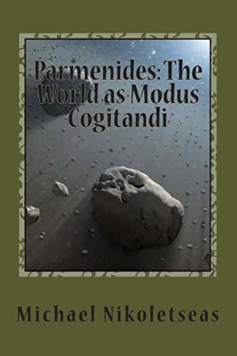 9781492283584: Parmenides: The World as Modus Cogitandi