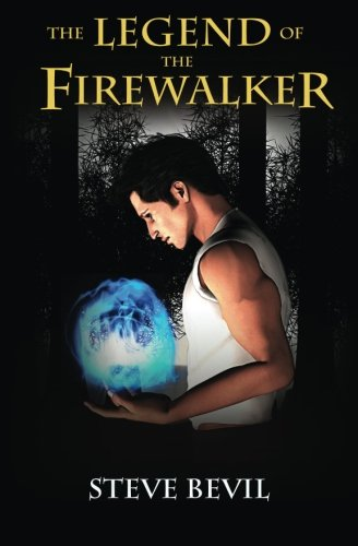9781492285182: The Legend of the Firewalker: Volume 1