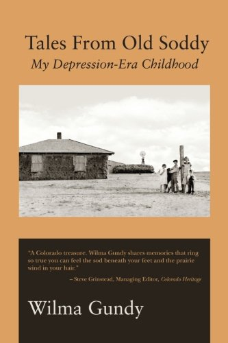 9781492286578: Tales From Old Soddy: My Depression-Era Childhood