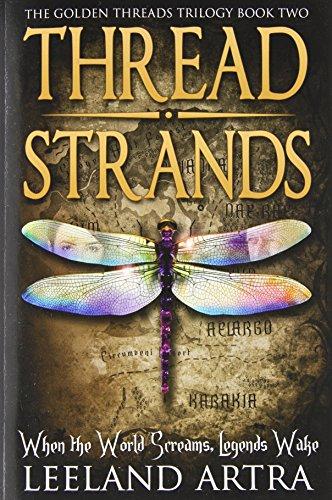 9781492287216: Thread Strands (Golden Threads Trilogy) (Volume 2)