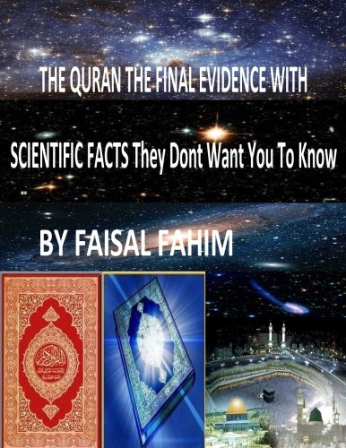 9781492289661: THE QURAN THE FINAL EVIDENCE WITH SCIENTIFIC FACTS They Dont Want You To Know