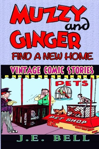 9781492291664: Muzzy and Ginger Find a New Home (Vintage Comic Stories)