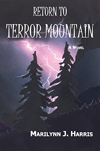 9781492294429: Return to Terror Mountain: Book Three of The Moon Mountain Series
