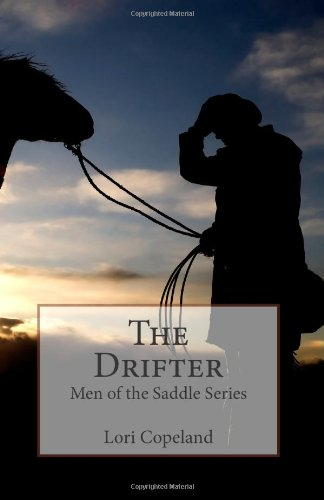 9781492295228: The Drifter (Men of the Saddle)