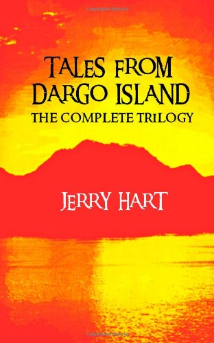 9781492296058: Tales from Dargo Island: The Complete Trilogy