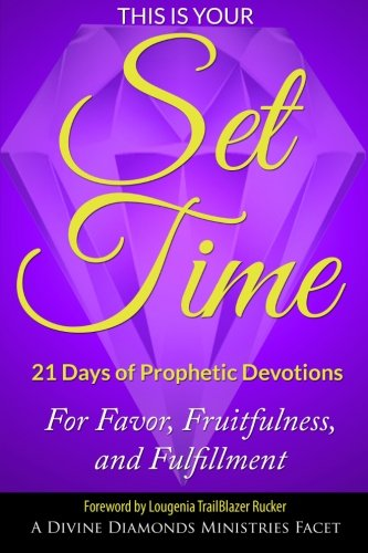 9781492296140: This is Your Set Time: 21-Days of Prophetic Devotions