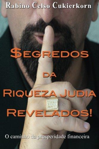 egredos da Riqueza Judia Revelados!: O caminho da prosperidade financeira (.: Rabino Celso ...