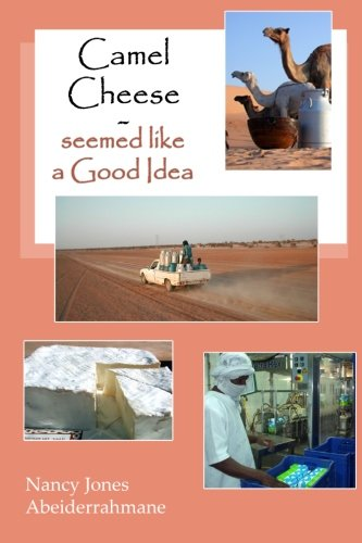 9781492298847: Camel Cheese - Seemed like a Good Idea