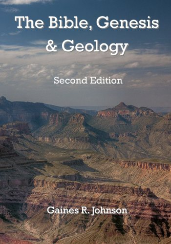9781492299172: The Bible, Genesis & Geology: Rightly-Dividing Geology and Genesis