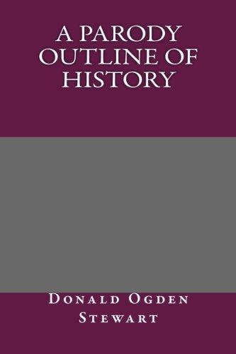 9781492300304: A Parody Outline of History