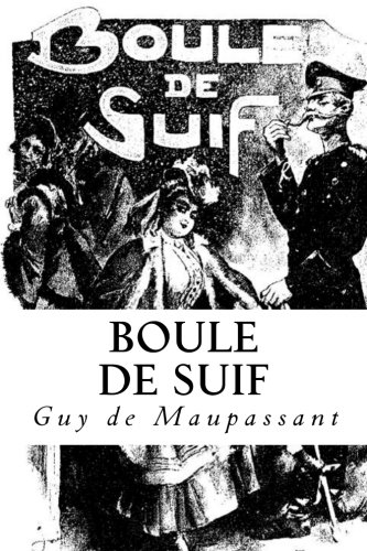 9781492301950: Boule de Suif (French Edition)