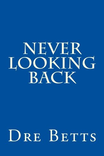 9781492302995: Never Looking Back