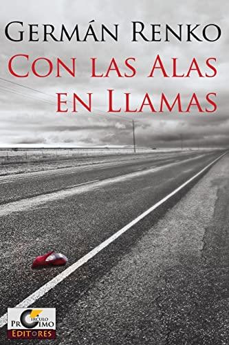 9781492303138: Con las Alas en Llamas (Spanish Edition)