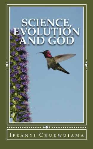 9781492305910: Science, Evolution and God