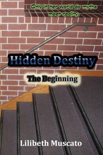 9781492306641: Hidden Destiny: The Beginning