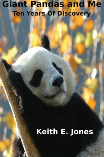 9781492306856: Giant Pandas and Me: Ten Years Of Discovery (Wild Animals - My Discovery series)