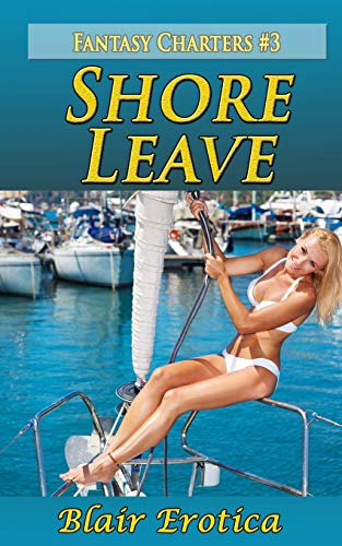 9781492309444: Shore Leave (Fantasy Charters)