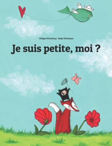 9781492309819: Je suis petite, moi ? (French Edition)