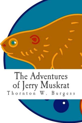 9781492309833: The Adventures of Jerry Muskrat