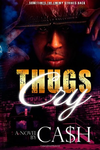 9781492310037: Thugs Cry (Volume 1)