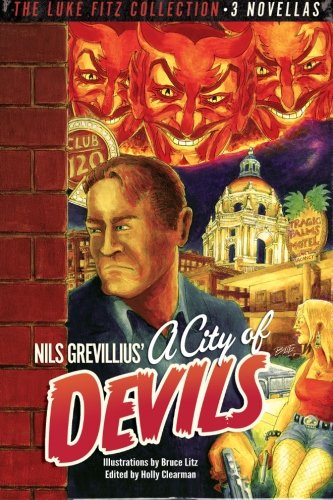 A City of Devils (The Luke Fitz Collection) (Volume 1): Grevillius, Nils