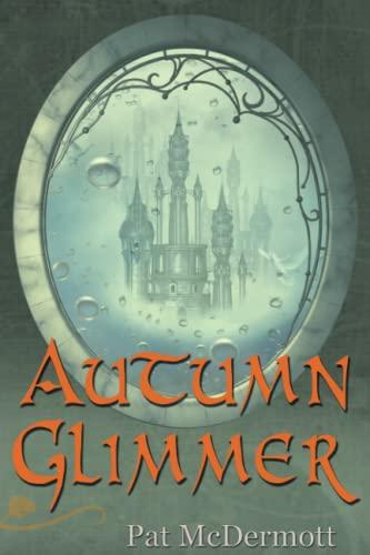 9781492315582: Autumn Glimmer (The Glimmer Books)