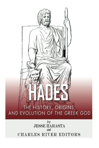 9781492315780: Hades: The History, Origins and Evolution of the Greek God