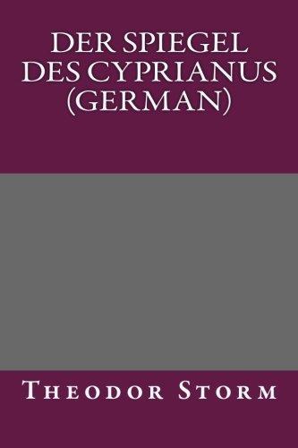 9781492316961: Der Spiegel des Cyprianus (German) (German Edition)