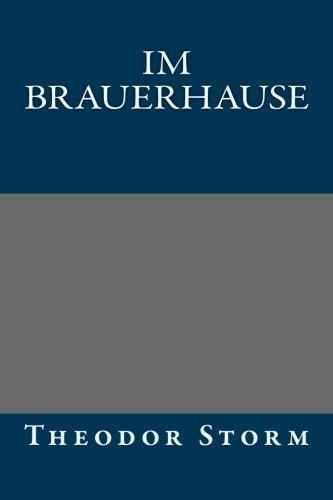 9781492316985: Im Brauerhause