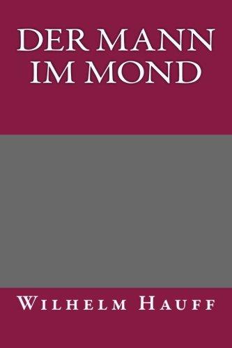 9781492317180: Der Mann im Mond (German Edition)