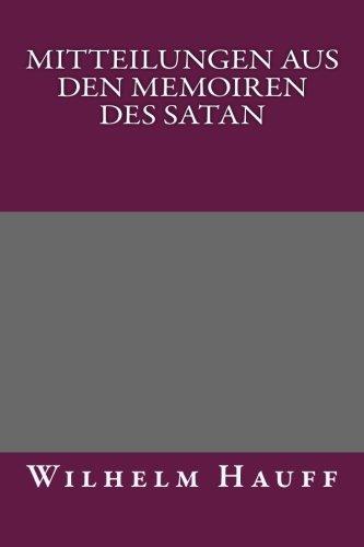 9781492317319: Mitteilungen aus den Memoiren des Satan (German Edition)