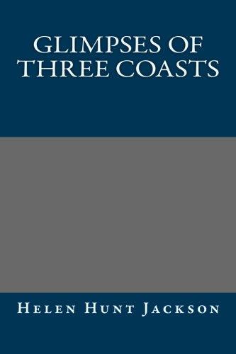 9781492318446: Glimpses of Three Coasts