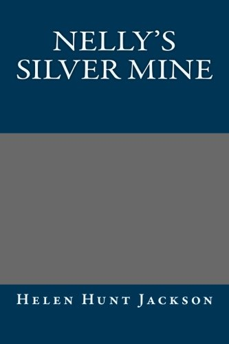 9781492318484: Nelly's Silver Mine