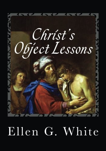 9781492322412: Christ's Object Lessons