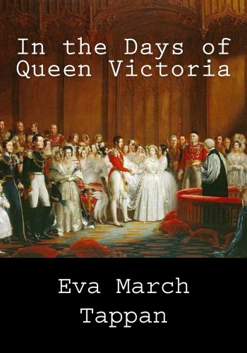 9781492322795: In the Days of Queen Victoria