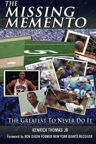 9781492323587: The Missing Memento: The Greatest To Never Do It