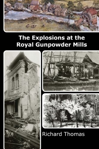 9781492324676: The Explosions at the Royal Gunpowder Mills