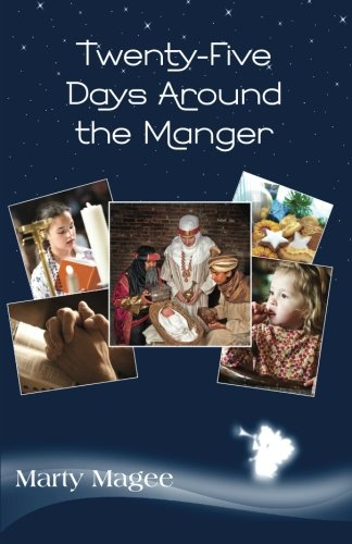 9781492324805: Twenty-Five Days Around the Manger: A Light Family Advent Devotional