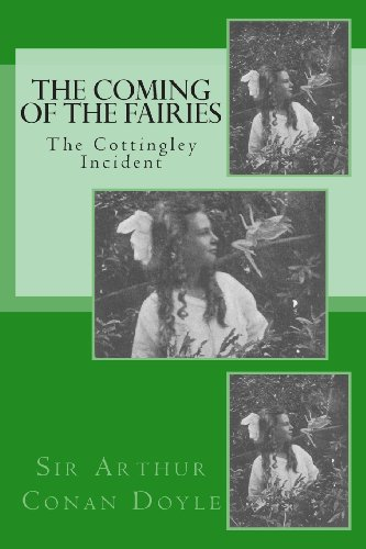 9781492325260: The Coming of the Fairies - The Cottingley Incident